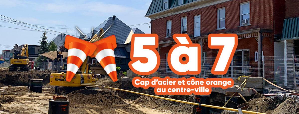 La Ville de Magog vous invite à un 5 à 7 cap d'acier et cône orange dans le chantier du centre-ville - photo