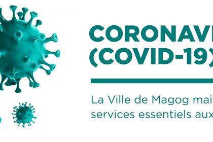 Coronavirus | La Ville de Magog maintient ses services essentiels aux citoyens