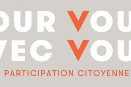 Pour vous avec vous   Participation citoyenne