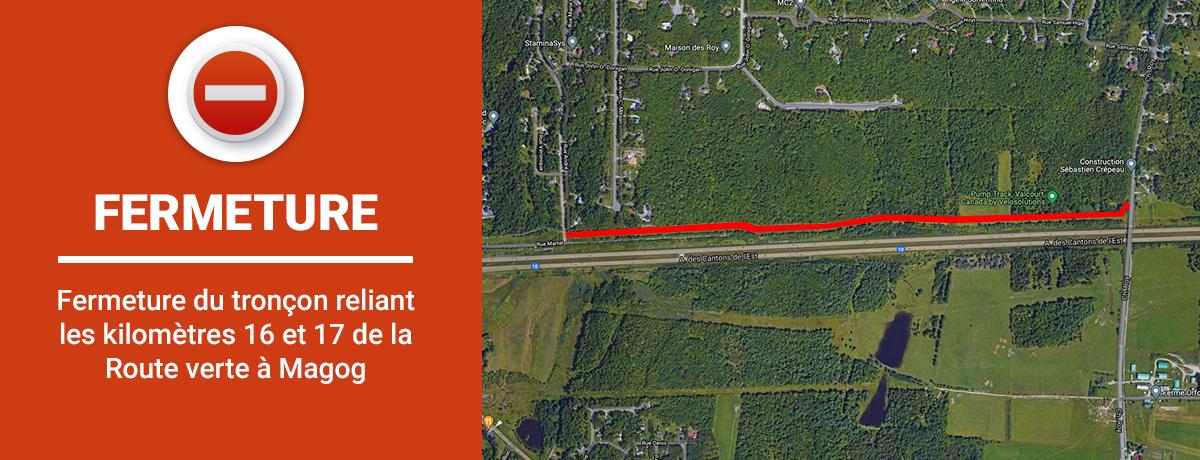 Actualité - Fermeture du tronçon reliant les kilomètres 16 et 17 de la Route verte à Magog